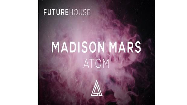 Madison Mars - Atom (Pedro Vidal Remake)