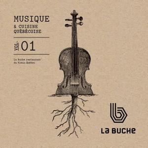 LA BUCHE - Vol 1  - Musique et Cuisine Québécoise - François Couture