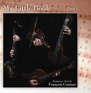 Francois Couture - MY LITTLE BOOK ( Tome 1 )