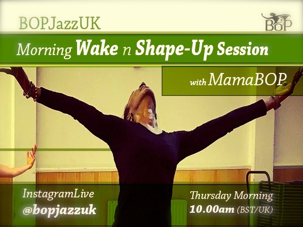 14th May 2020 - BOP InstagramLive - Morning 'Wake & Shape-Up' Session