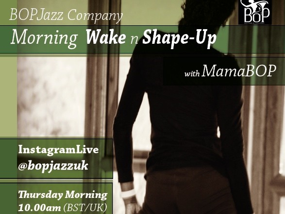 25th June 2020 - BOP InstagramLive - Morning 'Wake & Shape-Up' Session