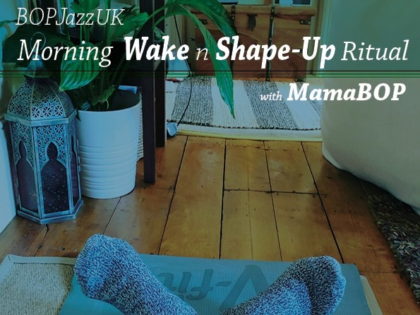 21st May 2020 - BOP InstagramLive - Morning 'Wake & Shape-Up' Session