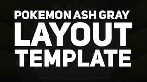 Free Pokemon Layout Template (Ash Gray)