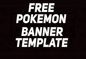 FREE Pokemon Banner Template