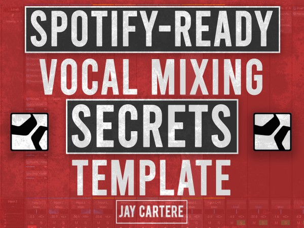 Spotify-Ready Vocal Mixing Secrets Template (Studio One 4)