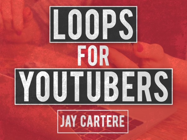 Loops For YouTubers Vol 1
