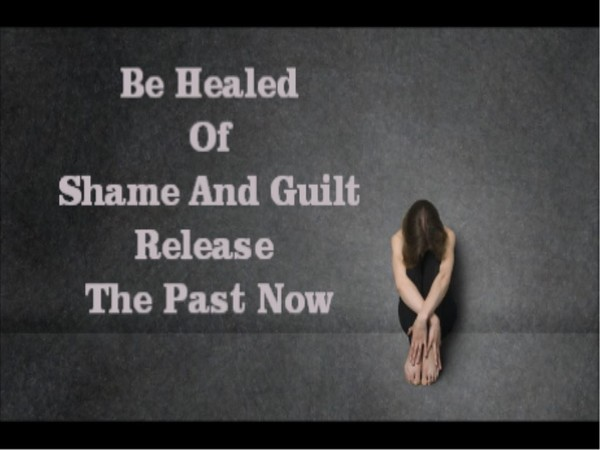 Be Healed Of Guilt And Shame MP3