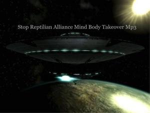 Stop Alien Mind Body Takeover MP3