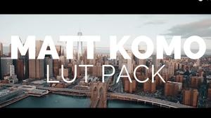 (OFFICIAL) Matt Komo Style LUT Presets