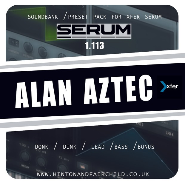 XFER SERUM - Alan Aztec