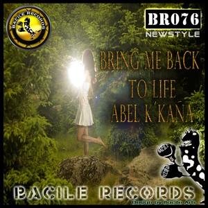 BR 076 Abel k´kaña - Bring Me Back To Life