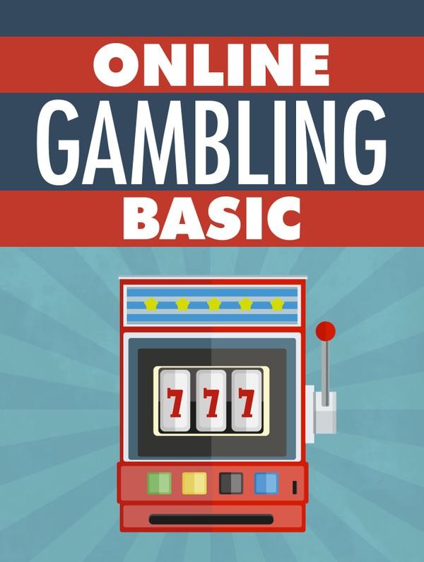 Online Gambling Basic