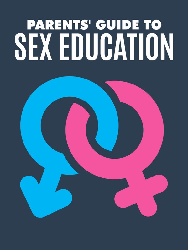 Parents' Guide to Sex Education