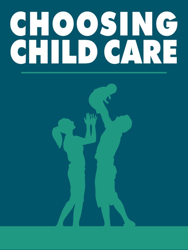 Choosing Child Care