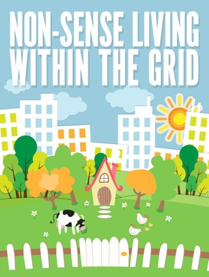 Non-Sense Living Within the Grid