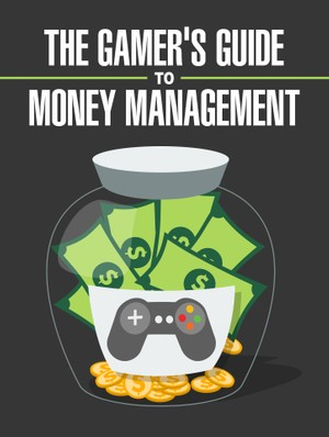 The Gamer's Guide to Money Management