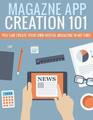 Magazine App Creation 101