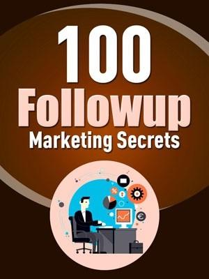 100 Follow-up Marketing Secrets