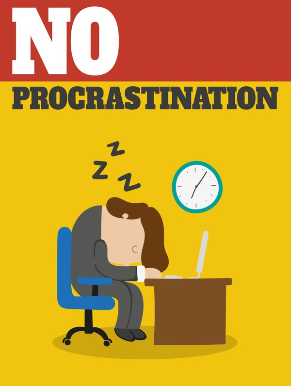 No Procrastination