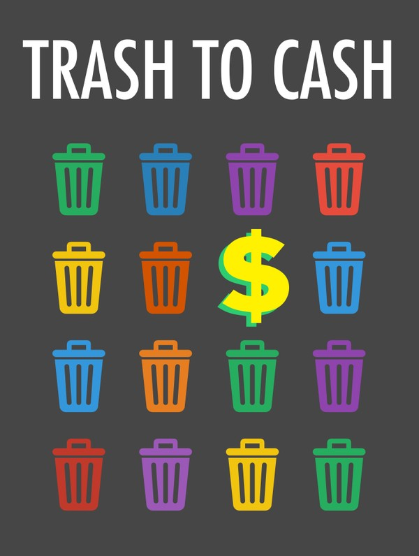 Trash to Cash