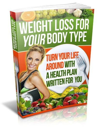 Weight Loss For Your Body Type