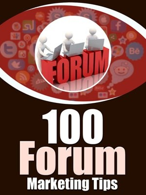 100 Forum Marketing Tips
