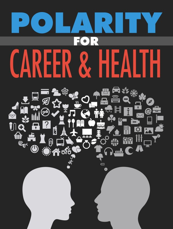 Polarity for Career & Health