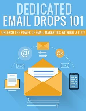 Dedicated E-mail Drops 101