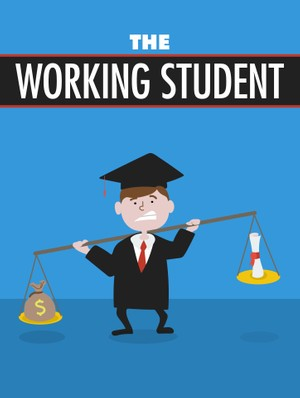 The Working Student