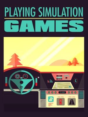 Playing Simulation Games