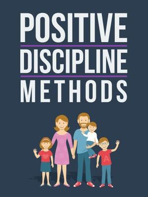 Positive Discipline Methods
