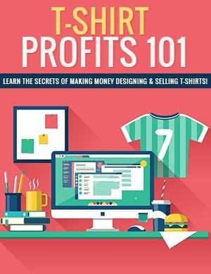 T-Shirt Profits 101