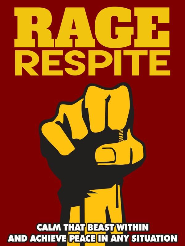 Rage Respite