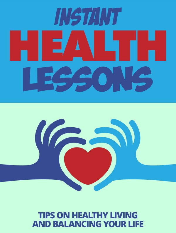 Instant Health Lessons
