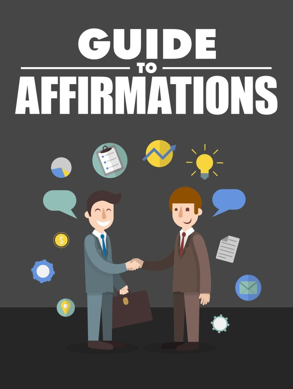 Guide To Affirmations