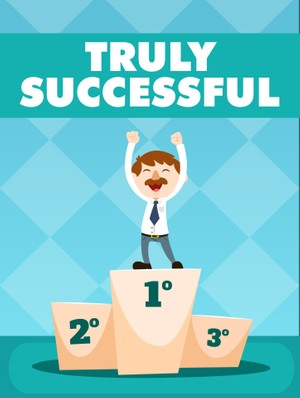 Truly Successful