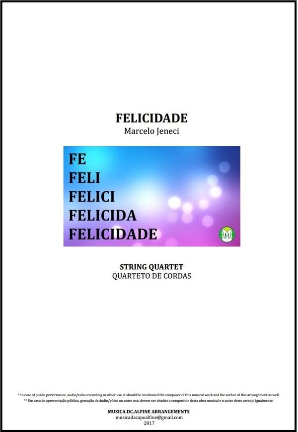 Felicidade | Marcelo Jeneci | Quarteto De Cordas | Partitura | Grade e Partes | Download