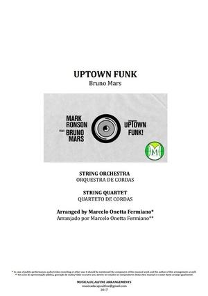 Uptown Funk - Bruno Mars - Orquestra de Cordas ou Quarteto de Cordas   Partitura Completa