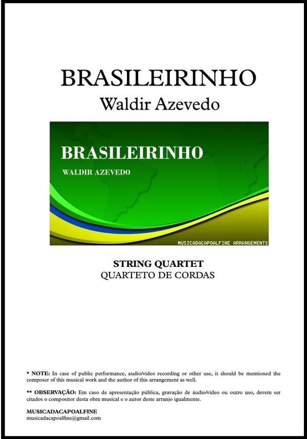 Brasileirinho   Waldir Azevedo   String Quartet   Quarteto de Cordas   Download   Tom: G e A