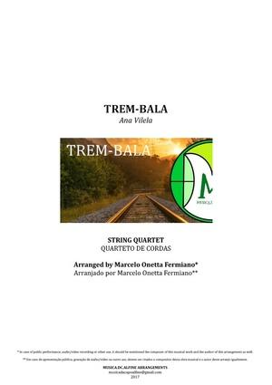 Trem-Bala | Ana Vilela | Quarteto de Cordas | Partitura Completa | Grade e Partes