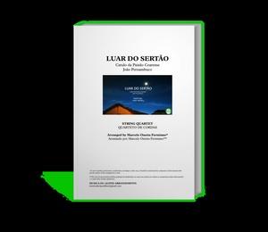 Luar do Sertão - Quarteto de Cordas - Grade e partes/ Partitura