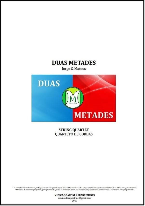 Duas Metades | Jorge e Mateus | Quarteto de Cordas | Partitura | Grade e Partes
