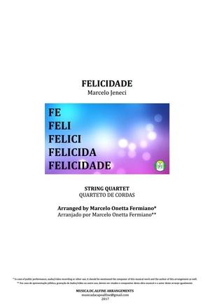 Felicidade - Marcelo Jeneci - Quarteto De Cordas - Partitura Completa - Grade e Partes