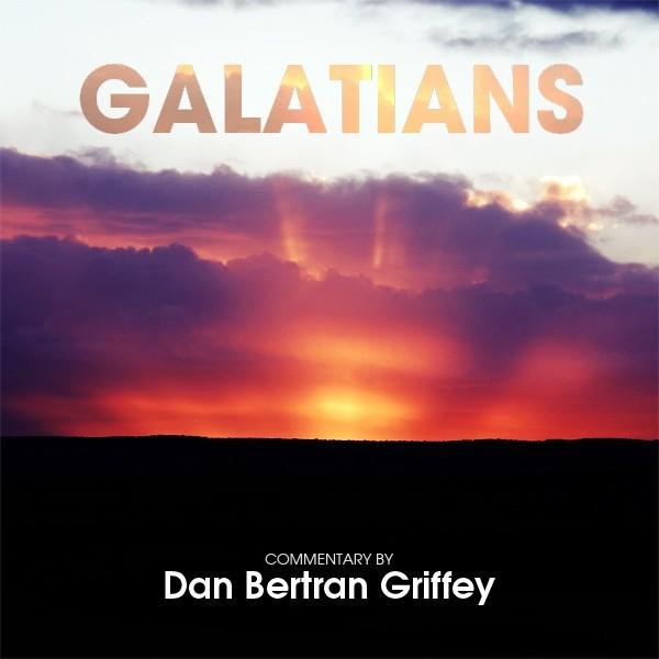 Galatians [Chapter 1 - 6]