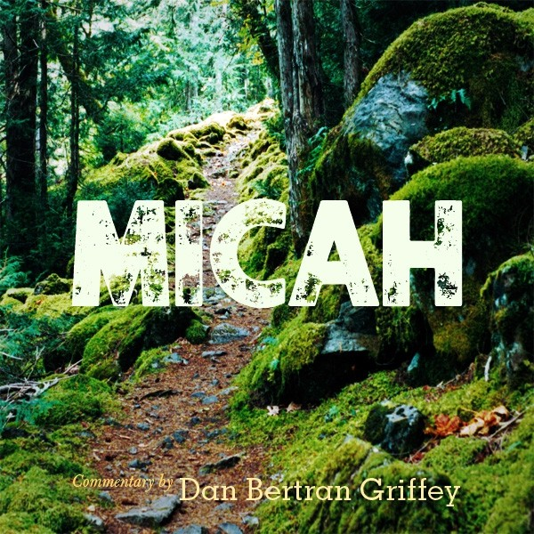 Micah [Chapter 1 - 7]