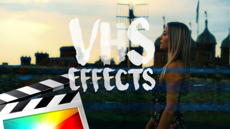 VHS Effects - Final Cut Pro X