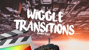 Wiggle Transitions Sample Pack - Final Cut Pro X