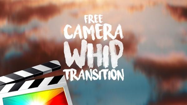 Free Camera Whip Transition - Final Cut Pro X 10.4.4