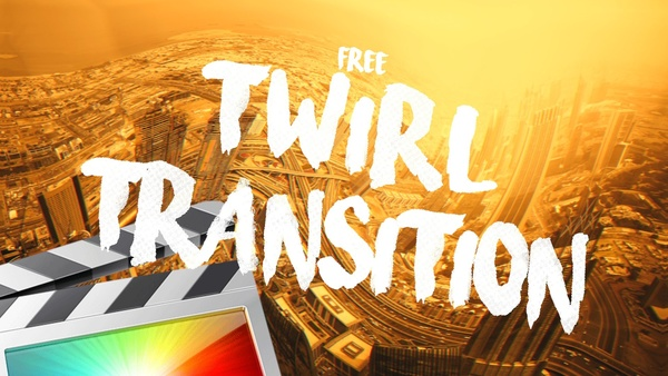 Free Twirl Transition - Final Cut Pro X