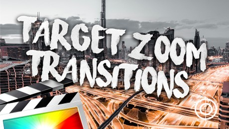 Target Zoom Transition Pack - Final Cut Pro X